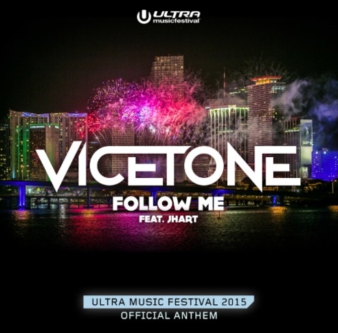 Vicetone - Follow me - UMF 2015